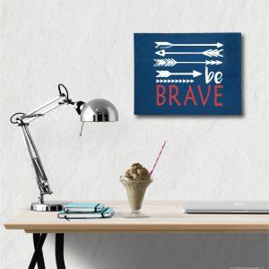 6004 Be Brave