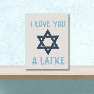 6079 I love you a Latke